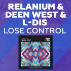 Relanium & Deen West & L-Dis - Lose Control (Original Mix) [2017]