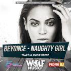Beyonce - Naughty Girl (Sgkis & Talyk Remix) [2017]