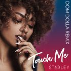 Starley - Touch Me (Dom Dolla Remix); Gadjo feat. Alexandra Prince - So Many Times (Antoine Clamaran 2K17 Remix); Loris Buono - Funk It; Oscar Troya, Gabriel Montufar, Antonella Ponce - We Belong Together; Paul Johnson - Follow This Beat [2017]