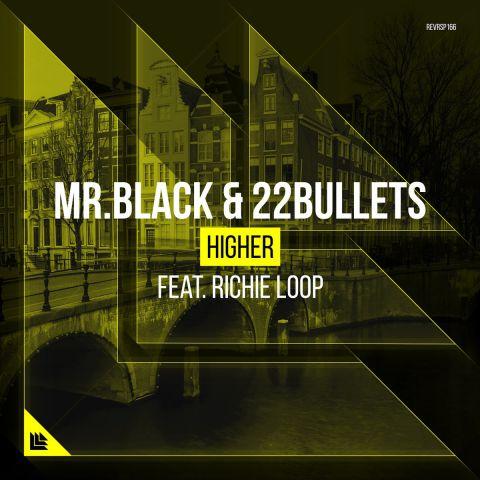 Mr.Black & 22Bullets - Higher (Extended Mix) [2017]