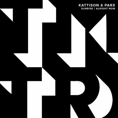 Kattison & Parx - Alright Now (Original Mix) [2017]