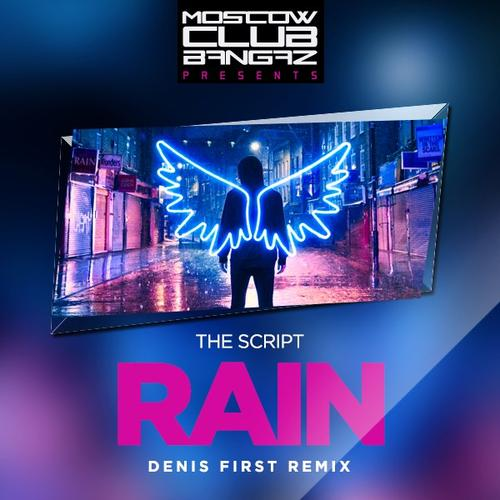 The Script - Rain (Denis First Remix) [2017]