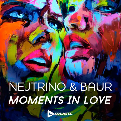 Nejtrino & Baur - Moments In Love EP