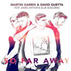 Martin Garrix, David Guetta Feat. Ellie Goulding & James Arthur - So Far Away (Tv Noise Remix) [2017]