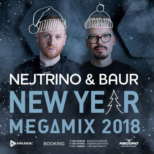 NEJTRINO & BAUR - New Year Megamix 2018