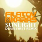 Filatov & Karas - Sunlight (Denis First Club Remix) [2018]