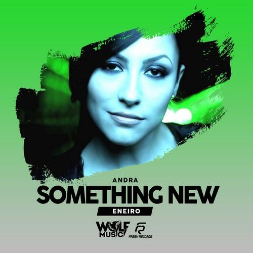 Andra - Something New (Eneiro Remix) [2018]