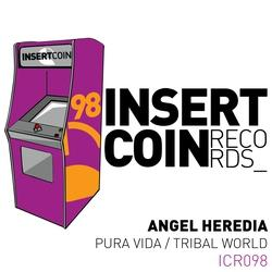 Angel Heredia - Pura Vida; Tribal World [2018]