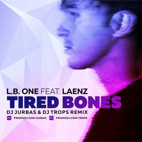 LAENZ L.B.ONE TIRED BONES СКАЧАТЬ БЕСПЛАТНО