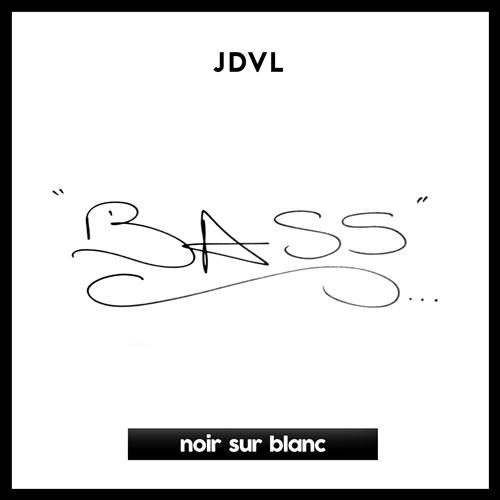 Jdvl - Bass [2018]