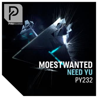 Moestwanted - Need Yu (Extended Mix) [2018]
