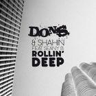 D.O.N.S., Shahin, Seany B - Rollin' Deep (Heartsaver Remix) [2018]