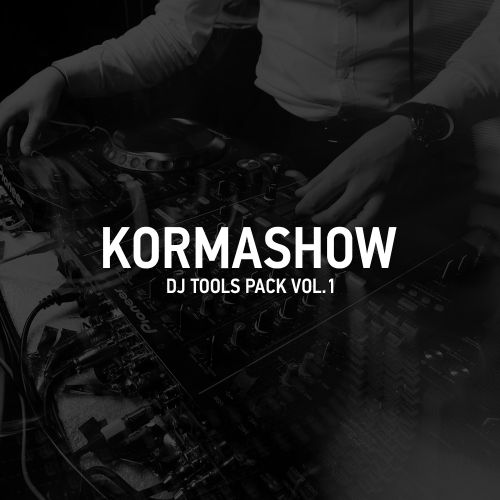 Kormashow - Dj Tools Pack vol.1 [2018]