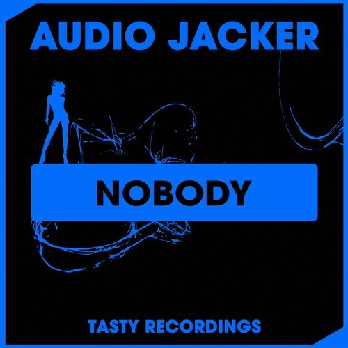 Audio Jacker - Nobody (Original Mix) [2018]