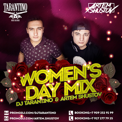 DJ Tarantino & DJ Artem Shustov - Women`s day Mix [2018] (no jingle)