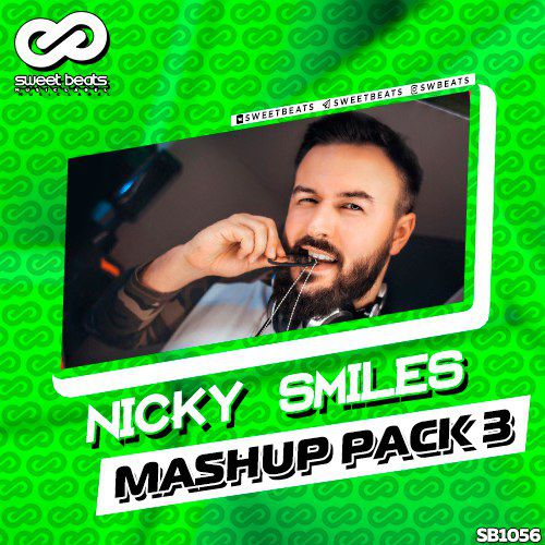 NICKY SMILES - MASHUP PACK 3