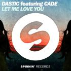 Dastic Feat. Cade - Let Me Love You (Joe Stone Remix); Jean Beatz - Hype; Chester Young & Jasted - Sorry; Ashton Love - Ones We Hate [2018]