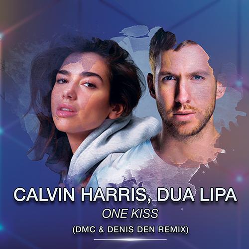 Calvin Harris, Dua Lipa - One Kiss (Dmc & Denis Den Remix) [2018]