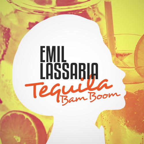 Emil Lassaria - Tequila Bam Boom (Radio; Extended Version) [2018]