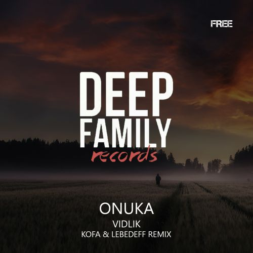 Onuka - Vidlik (Kofa & Lebedeff Remix) [2018]