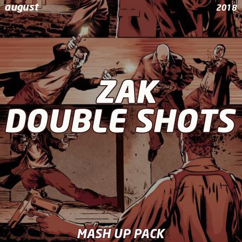 Zak - Double Shots #10 [2018]