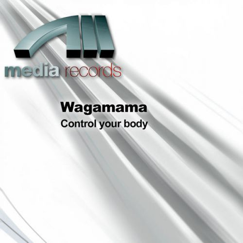Wagamama – Control Your Body [1998]