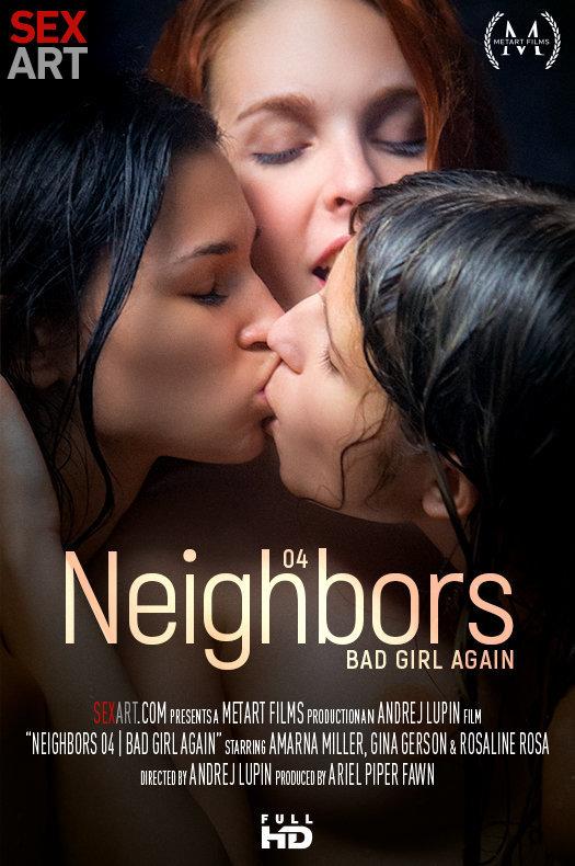 Amarna Miller, Gina Gerson, Rosaline Rosa - Neighbors Episode 4 Bad Girl Again (x106) 3840x5760 (28-09-2018)