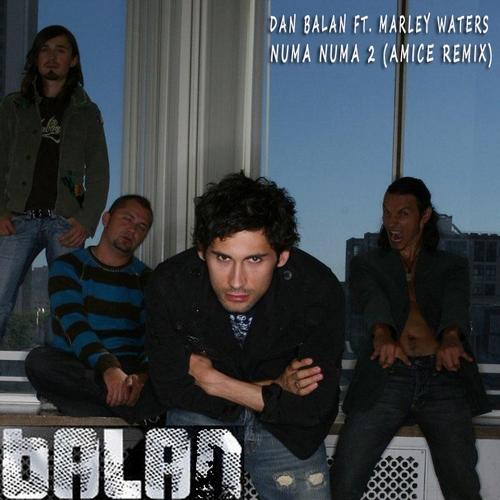 Dan Balan feat Marley Waters - Numa Numa 2 (Amice Remix) [2018]