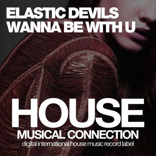 Elastic Devils - Wanna Be With You (Dub Mix) [2018]