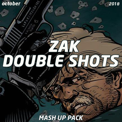 Zak - Double Shots #11 [2018]