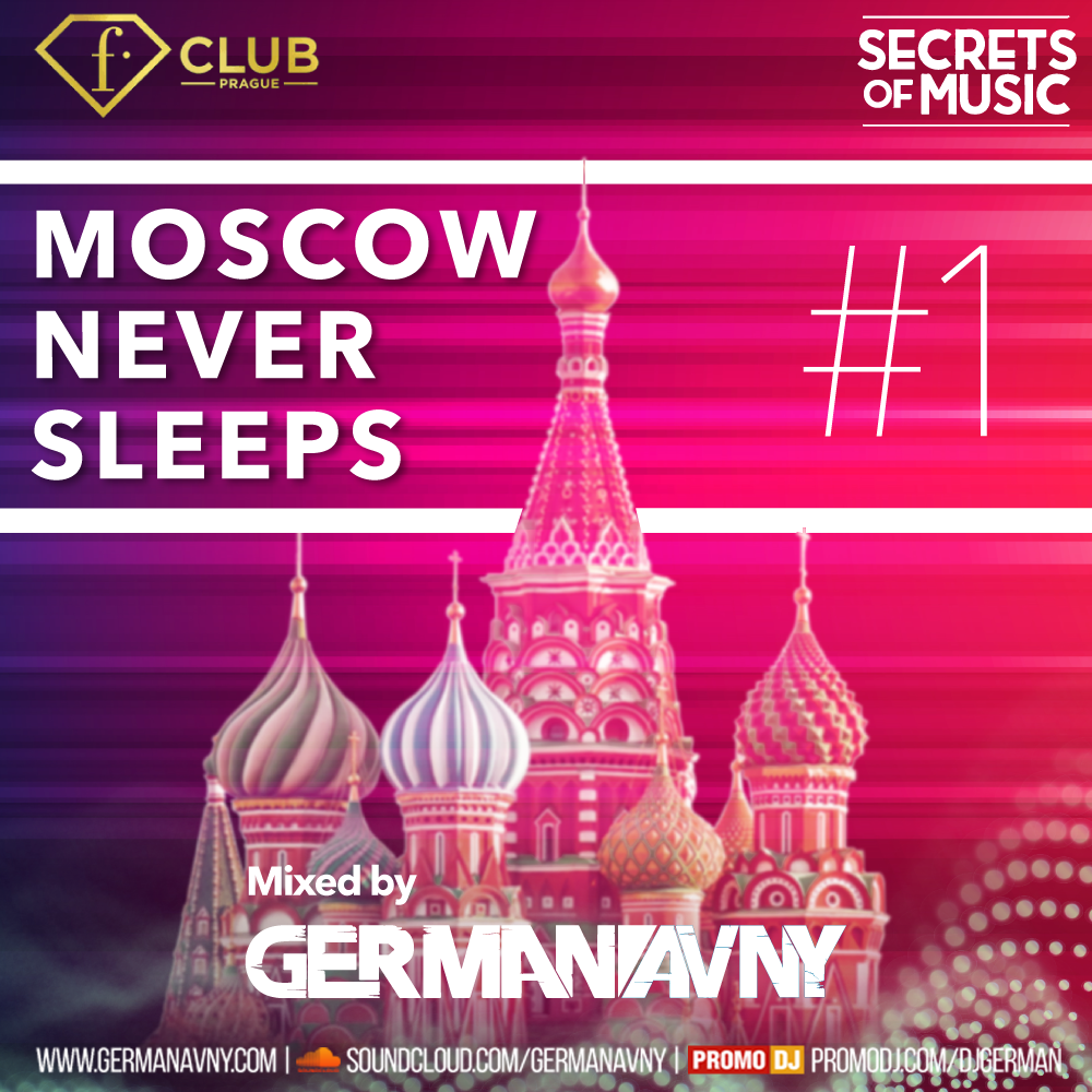 German Avny - Moscow Never Sleeps #1 (Special for Fashion Club Prague)