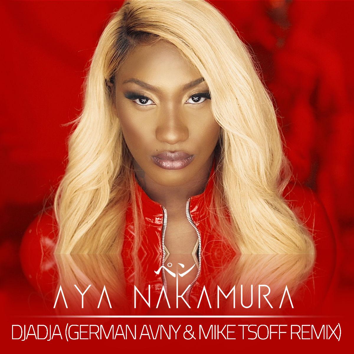 Aya Nakamura - Djadja (German Avny & Mike Tsoff Radio Edit)