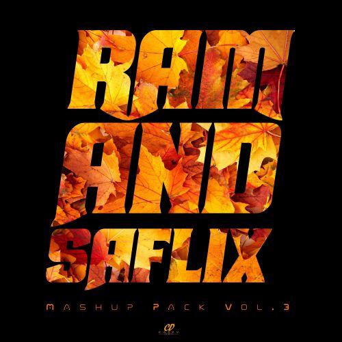 Ram & Saflix - Mashup Pack Vol.3 [2018]