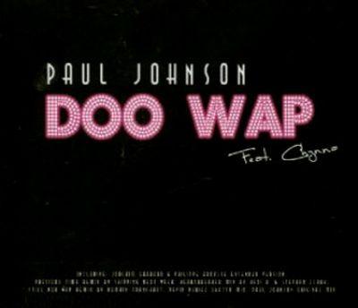 Paul Johnson - Doo Wap (Heartbreaker Mix) [2003]