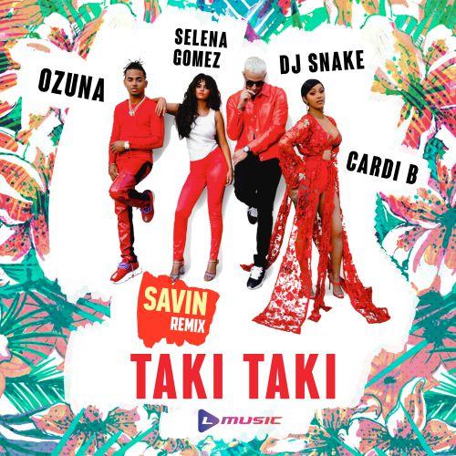 Taki Taki Mp3: DJ Snake Ft. Selena Gomez, Ozuna & Cardi B