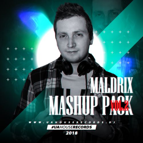 Maldrix - Mashup Pack vol.2 [2018]