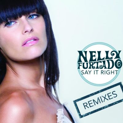 Nelly Furtado - Say It Right (Menage Music Remix) [2007]