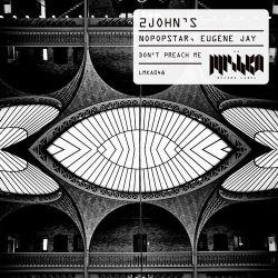 Nopopstar, 2John's, Eugene Jay - Don't Preach Me (Extended Mix); David Jimenez, Mat Caseli feat. Nanchang Nancy - Walk With Me (Original Mix) [2018]