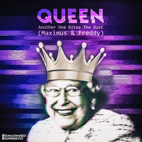 Queen - Another One Bites The Dust (Maximus & Freddy Remix) [2018]