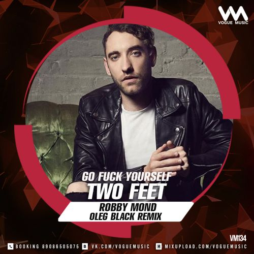 Two Feet Fuck Yourself