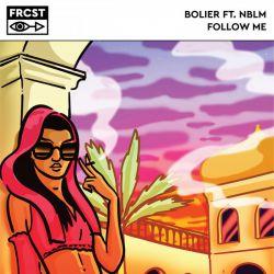 Bolier feat. Nblm - Follow Me (Extended Mix); Dj Burlak, Kristina Nova - No No No (Original Mix) [2018]