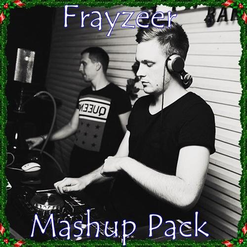 Frayzeer Mashup Pack [2018]