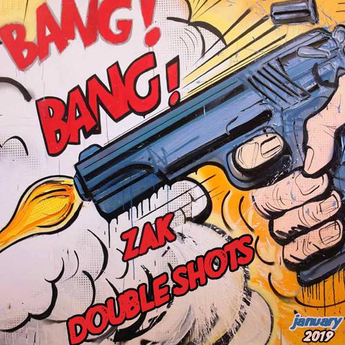 Zak - Double Shots #12 [2019]
