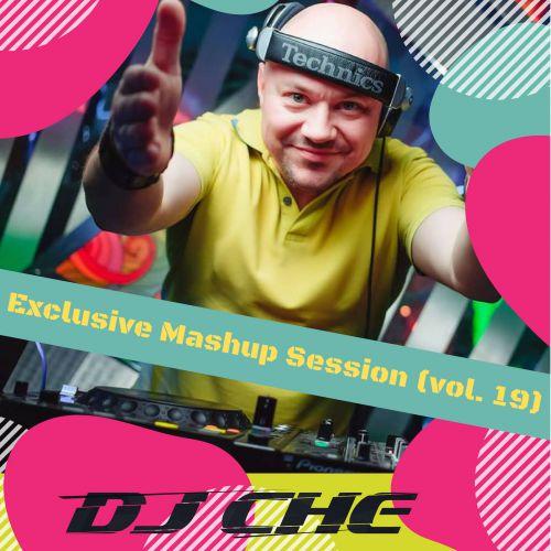 DJ Che – Exclusive MashUp Session [2018]