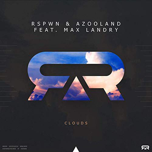 Rspwn & Azooland & Max Landry - Clouds (Extended Mix) [2018]