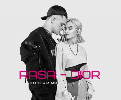 Rasa - Dior (Koneber Remix) [2019]