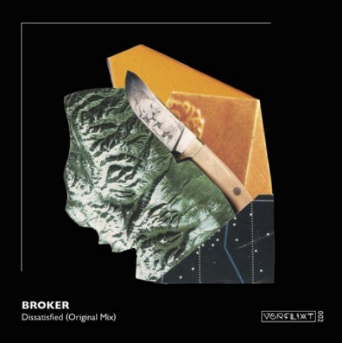 Broker - Dissatisfied (Original Mix) [2019]