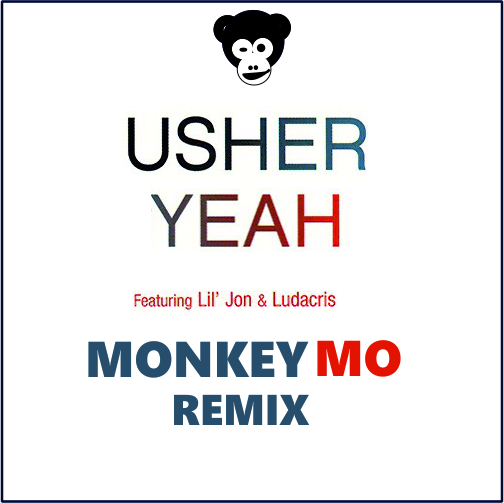 Usher feat. Lil Jon, Ludacris - Yeah! (Monkey Mo Remix) [2019]