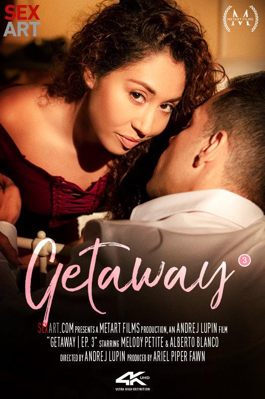 Melody Petite & Alberto Blanco - Getaway e03 2019-02-13