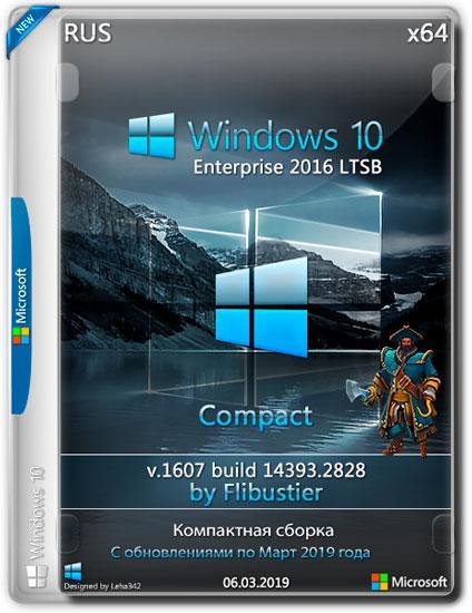 Windows 10 Enterprise LTSB x64 14393.2828 Compact By Flibustier (RUS/2019)